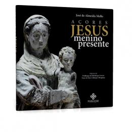 Açores: Jesus Menino presente