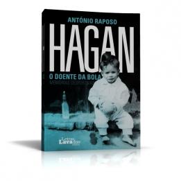 Hagan, o doente da bola – Memórias desportivas