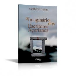 O Imaginário dos Escritores Açorianos