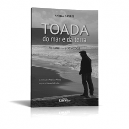Toada do mar e da terra. Volume I – 2003/2008