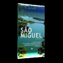 Azores – Island of São Miguel- Guide