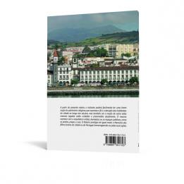 Roteiro Ponta Delgada. Olhares e Descobertas, História e Património Cultural