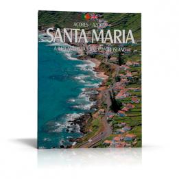 Santa Maria – A Ilha Amarela / Santa Maria – The Yellow Island