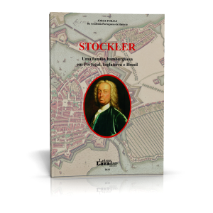 Stockler – Uma família hamburguesa em Portugal, Inglaterra e Brasil
