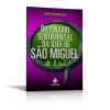 Dicionário Sentimental da Ilha de São Miguel de A a Z