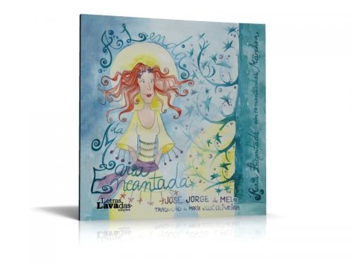A Lenda da Maria Encantada / Maria Encantada ein romantisches Märchen
