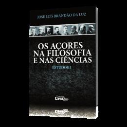 Os Açores Na Filosofia e nas Ciências