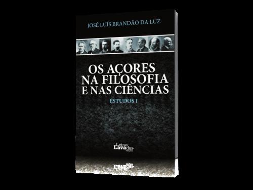 Os Açores Na Filosofia e nas CiênciasOs Açores Na Filosofia e nas Ciências
