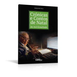 Crónicas e Contos de Natal do Avô Ermelindo