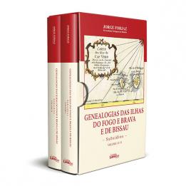Genealogias das Ilhas do Fogo e Brava e de Bissau – Subsídios – Volume I e II