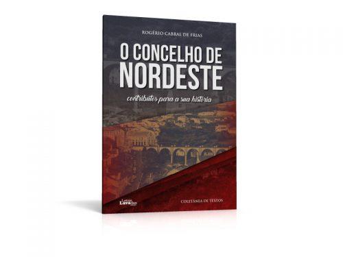 O Concelho de Nordeste – Contributos para a sua história