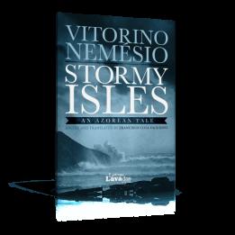 Stormy Isles – An Azorean Tale