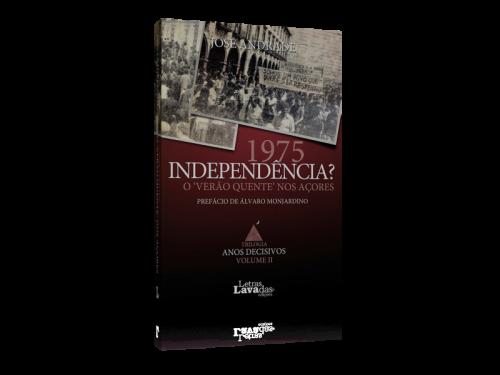 """1975: Independência? """"verão quente"""" nos Açores"""