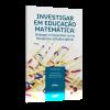Investigar em Educação Matemática