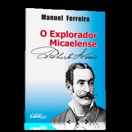 O Explorador Micaelense Roberto Ivens