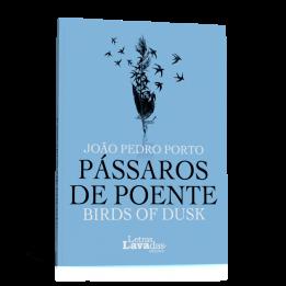 Pássaros de Poente / Birds of Dusk
