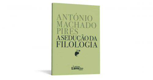 A Sedução da Filologia