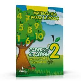 Matemática Passo a Passo – Caderno do Aluno para o 2º Ano de Escolaridade
