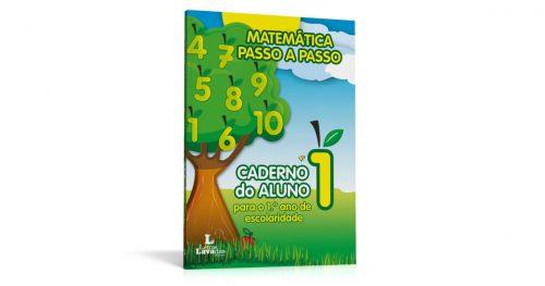 Matemática Passo a Passo - Caderno do Aluno para o 1º ano de escolaridade