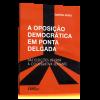 A Oposição Democrática em Ponta Delgada