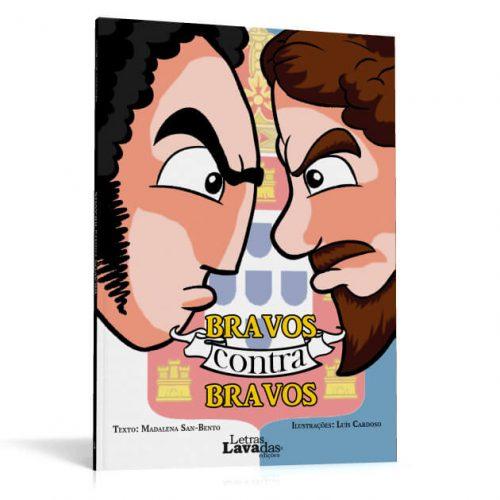 Bravos contra Bravos