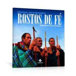 Rostos de Fé – Romeiros na Ilha de São Miguel