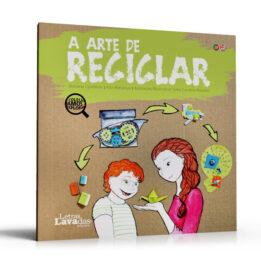 A Arte de Reciclar