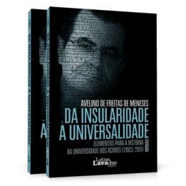 Da Insularidade à Universalidade – Volume 1 & 2